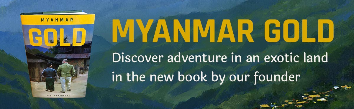 Myanmar Gold - Discover adventure in an exotic land in the new book by our founder